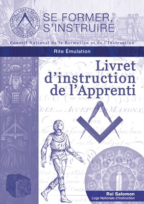 Livret d'instruction de l'Apprenti - Rite Émulation (RE)