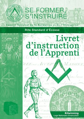 Livret d'instruction de l'Apprenti - Rite Standard d'Écosse (RSE)