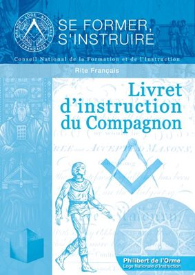 Livret d'instruction du Compagnon - Rite Français