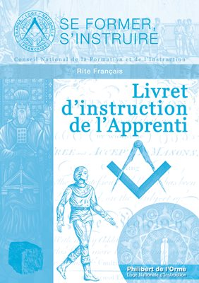 Livret d'instruction de l'Apprenti - Rite Français (RF)