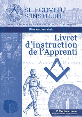 Livret d'instruction de l'Apprenti - Rite Ancien York (RY)