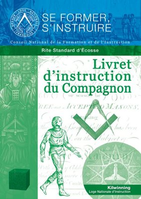 Livret d'instruction du Compagnon - Rite Standard d'Écosse