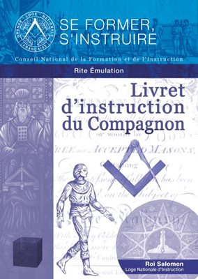 Livret d'instruction du Compagnon - Rite Émulation
